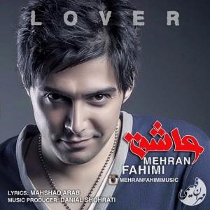 Mehran Fahimi - Ashegh
